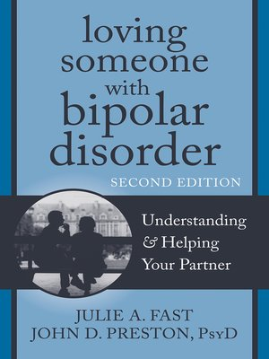 cover image of Loving Someone with Bipolar Disorder